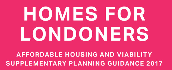Mayor of London Homes for Londoners Affordable Housing and Viability Supplementary Planning Guidance 2017